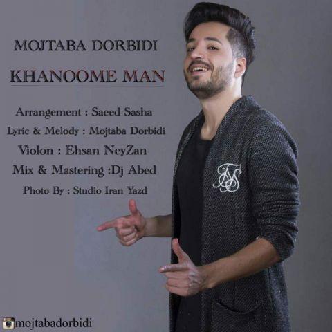 148881992014713928mojtaba dorbidi khanoome man - دانلود آهنگ مجتبی دربیدی به نام خانوم من