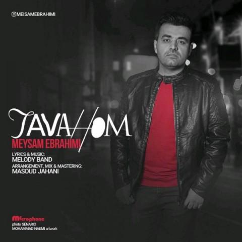 meysam ebrahimi tavahom 2018 11 30 20 02 05 - دانلود آهنگ میثم ابراهیمی به نام توهم