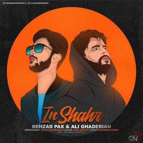 behzad paxali ghaderian in shahr 2019 01 29 12 27 30 - دانلود آهنگ بهزاد پکس و علی قادریان به نام این شهر
