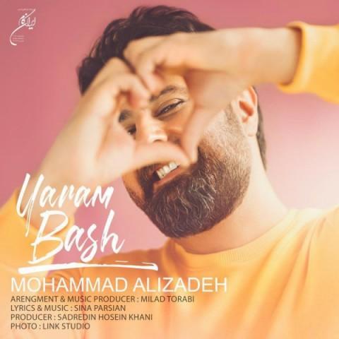 mohammad alizadeh yaram bash 2019 03 05 20 56 25 - دانلود آهنگ محمد علیزاده به نام یارم باش