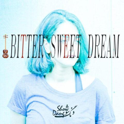 Dang-Show-Bitter-Sweet-Dream